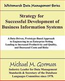 Strategy for Successful Development of Business Information Systems, Gorman, Michael M., 097899681X