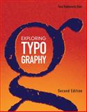Exploring Typography 2nd Edition
