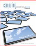 Computing Essentials 2013, O'Leary, Timothy J. and O'Leary, Linda, 0073516821
