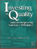 Investing in Quality : Tools for Improving Curricular Efficiency, Ferren, Ann S. and Slavings, Rick, 0911696822