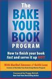 The Bake Your Book Program, Keith Leon and Maribel Jimenez, 0975366823