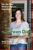 The Green Diet, Mary Jolley, 0984106820