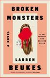 Broken Monsters, Lauren Beukes, 0316216828