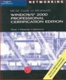 MCSE Guide to Microsoft Windows 2000 Professional : Certification Edition, Tittel, Ed and Stewart, James Michael, 0619186828
