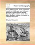 A List of the English, Scots, and Irish Nobility, Charles Whitworth, 114072682X