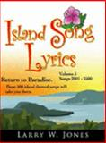 Island Song Lyrics, Jones, Larry W., 1411606825