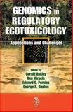 Genomics in Regulatory Ecotoxicology : Applications and Challenges, , 142006682X