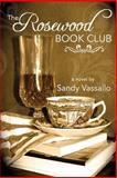 The Rosewood Book Club, Sandy Vassallo, 1491286822