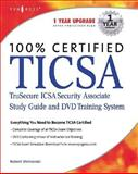 TICSA : TruSecure ICSA Certified Security Associate Study Guide and DVD Training System, Robert J. Shimonski, 1931836825