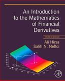 An Introduction to the Mathematics of Financial Derivatives, Hirsa, Ali and Neftci, Salih N., 012384682X