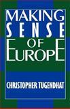 Making Sense of Europe 9780231066822