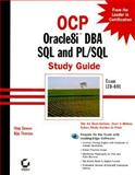 OCP : Oracle8i DBA SQL and PL/SQL, Dawes, Chip and Thomas, Biju, 0782126820