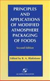Principles and Applications of Modified Atmosphere Packaging of Foods, Blakistone, B. A., 0834216825