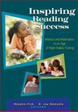 Inspiring Reading Success : Interest and Motivation in an Age of High-Stakes Testing, Fink, Rosalie and Samuels, S. Jay, 0872076822