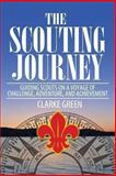 The Scouting Journey, Clarke Green, 1492266825