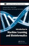 Introduction to Machine Learning and Bioinformatics, Mitra, Sushmita and Michailidis, George, 158488682X