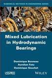 Mixed Lubrication in Hydrodynamic Bearings, Bonneau, 1848216823