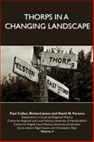 Thorps in a Changing Landscape, Cullen, Paul and Jones, Richard, 1902806824