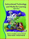 Instructional Technology and Media for Learning, Sharon E. Smaldino and James D. Russell, 0131136828