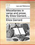 Miscellanies in Verse and Prose by Eliza Garrard, Eliza Garrard, 1140706829