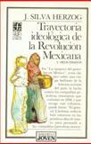Trayectoria Ideológica de la Revolución Mexicana, 1910-1917 y Otros Ensayos 9789681616823