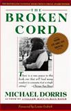 The Broken Cord, Michael Dorris, 0060916826