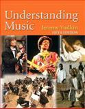 Understanding Music, Yudkin, Jeremy, 0136006825