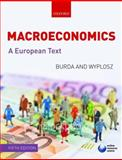 Macroeconomics : A European Text, Burda, Michael and Wyplosz, Charles, 0199236828