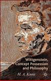 Wittgenstein, Concept Possession and Philosophy : A Dialogue, Knott, H. A., 0230506828