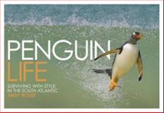 Penguin Life, Andy Rouse and Tracey Rich, 0715326821