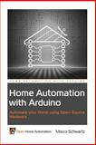 Home Automation with Arduino, Marco Schwartz, 1491016825