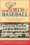 The Lords of Baseball, Harold Parrott, 1563526824