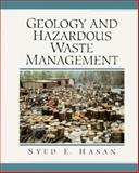 Geology and Hazardous Waste Management, Hasan, Syed E., 0023516828