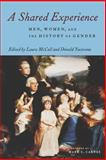 A Shared Experience : Men, Women, and the History of Gender, Yacovone, Donald, 0814796826