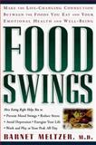 Food Swings, Barnet Meltzer, 1569246823