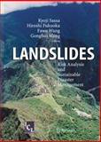 Landslides : Risk Analysis and Sustainable Disaster Management, , 3642066828