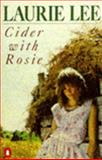 Cider with Rosie, Laurie Lee, 0140016821