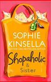 Shopaholic and Sister, Sophie Kinsella, 0385336829