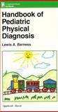 Handbook of Pediatric Physical Diagnosis, Barness, Lewis A., 0781716829