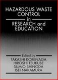 Hazardous Waste Control in Research and Education 9780873716826