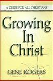 Growing in Christ, Gene Rogers, 0899006825