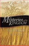 The Mysteries of the Kingdom, Herman Hanko, 0916206823