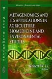 Metagenomics and its Applications in Agriculture, Biomedicine and Environmental Studies, Robert W. Li, 1616686820