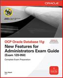 OCP Oracle Database 11g : New Features for Administrators Exam Guide (Exam 1Z0-050), Alapati, Sam, 0071496823