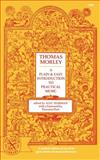A Plain and Easy Introduction to Practical Music, Morley, Thomas, 0393006824