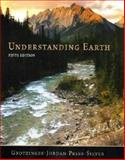 Understanding Earth, Grotzinger, John and Jordan, Thomas H., 0716766825