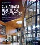 Sustainable Healthcare Architecture 2nd Edition