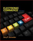 Electronic Commerce, Gary Schneider, 1133526829
