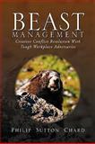 Beast Management, Philip Sutton Chard, 1441586822