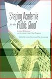 Shaping Academia for the Public Good : Critical Reflections on the CHSRF/CIHR Chair Program, , 1442646829